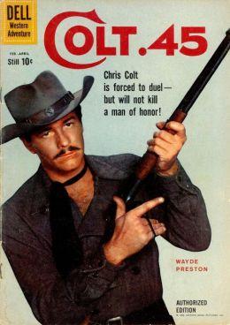 Colt 45 Number 4 Western Comic Book