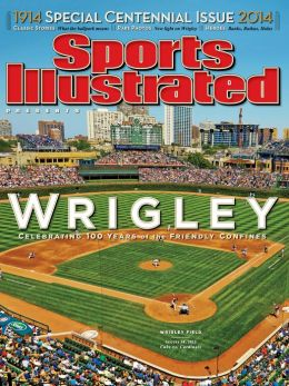 Sports Illustrated: 100 Years of Wrigley