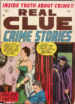 Real Clue Crime Stories Number 10 Crime Comic Book