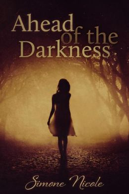 Ahead of the Darkness (The Darkness #1)