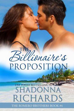 The Billionaire's Proposition (Romero Brothers, #4)