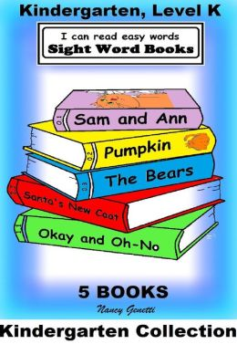 I Can Read Easy Words: Sight Word Books Kindergarten Collection (includes Sam and Ann; Pumpkin; The Bears; Santa's New Coat; and Okay and Oh-No)