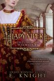 Book Cover Image. Title: My Lady Viper, Author: E. Knight