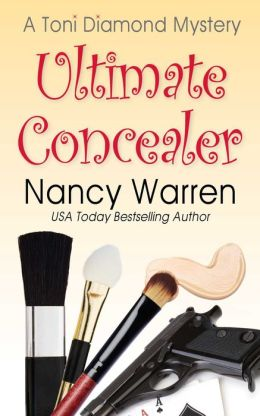 Ultimate Concealer: A Toni Diamond Mystery