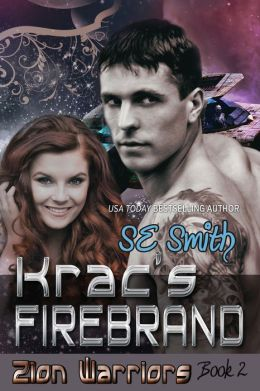 Krac's Firebrand: Zion Warriors Book 2