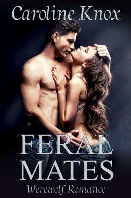Feral Mates (BBW Werewolf Romance)