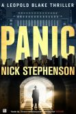 Book Cover Image. Title: Panic:  A Leopold Blake Thriller (A Private Investigator Series of Crime and Suspense Thrillers), Author: Nick Stephenson