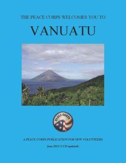 Vanuatu In Depth: A Peace Corps Publication