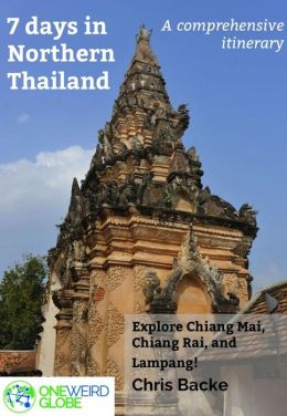 7 Days in Northern Thailand - a One Weird Globe itinerary