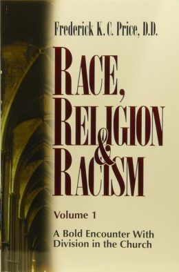 Race, Religion & Racism Vol. 1