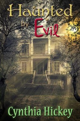 Haunted By Evil (Christian Romantic Suspense) Book Two