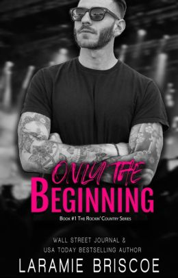Only The Beginning (Rockin' Country #1)