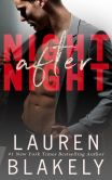 Book Cover Image. Title: Night After Night, Author: Lauren Blakely