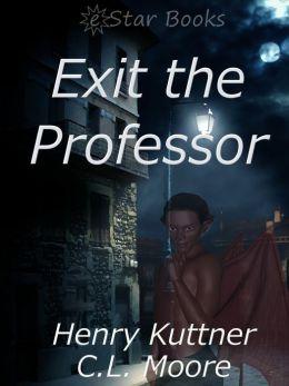 Exit the Professor