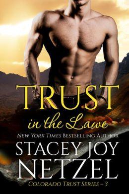 Trust in the Lawe (Colorado Trust Series - 3)