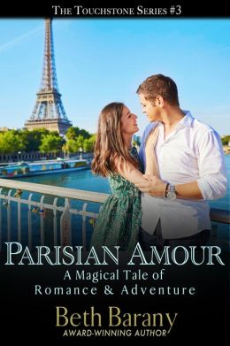 Parisian Amour (A novella in the Magical Tales of Romance & Adventure series)