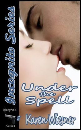 Under the Spell, Book 5 of the Incognito Series