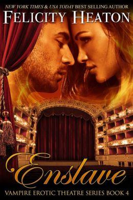 Enslave (V.E.T Vampire Romance Series Book 4)