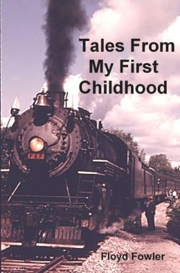 Tales From My First Childhood