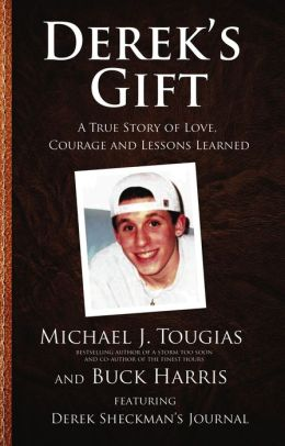 Derek's Gift: A True Story of Love, Courage and Lessons Learned