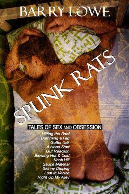 Spunk Rats