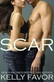 Book Cover Image. Title: SCAR (Naked, Book 7), Author: Kelly Favor