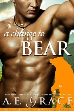 A Change To Bear (A BBW Shifter Romance) (Last of the Shapeshifters)