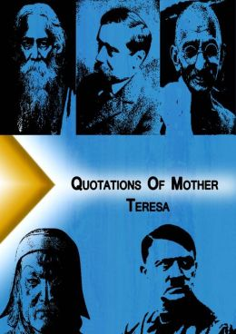 Qoutations from Mother Teresa