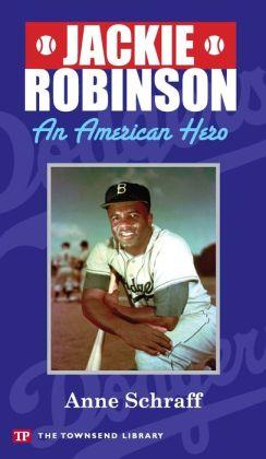 Jackie Robinson: An American Hero