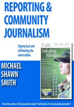 Reporting & Community Journalism