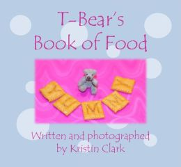 T-Bear's Book of Food