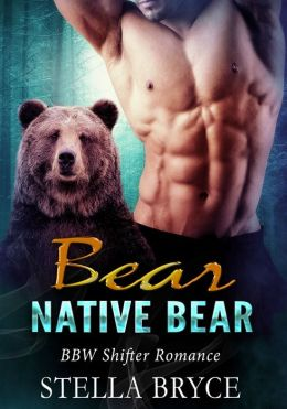 Native Bear, Craving Curves (BBW Shifter Romance)