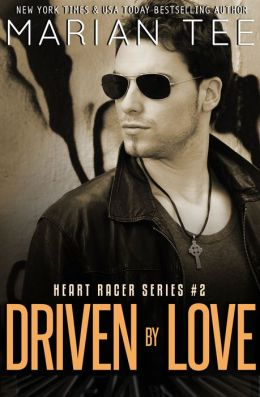 Driven By Love (Heart Racer, Book 2)