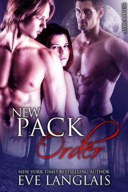 New Pack Order [Werewolf Menage Erotic Romance]