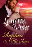 Book Cover Image. Title: Rapture in His Arms, Author: Lynette Vinet