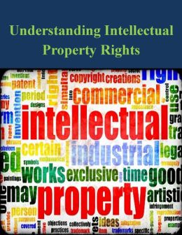 Understanding Intellectual Property Rights
