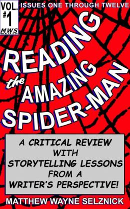 Reading The Amazing Spider-Man Volume One