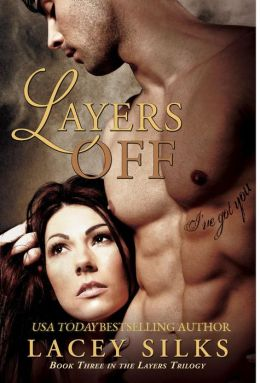 Layers Off (Layers Trilogy, #3)