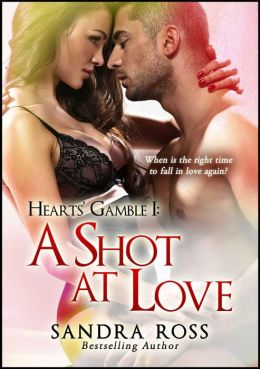 A Shot at Love: Heart's Gamble 1