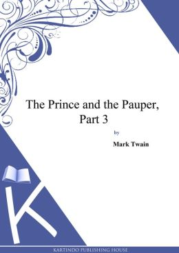 The Prince and the Pauper [Part 3]