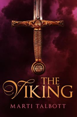 The Viking (Marti Talbott's Highlander Series)