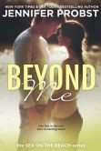 Book Cover Image. Title: Beyond Me, Author: Jennifer Probst
