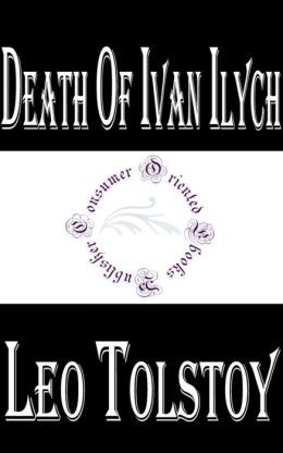 Death of Ivan Ilych by Leo Tolstoy