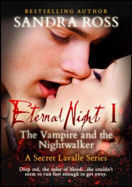 The Vampire and the Nightwalker (The Eternal Night, #1)