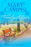 Book Cover Image. Title: A Family Affair:  Summer, Author: Mary Campisi