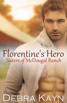 Florentine's Hero (Sisters of McDougal Ranch)