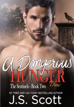 A Dangerous Hunger: Book Two The Sentinel Demons