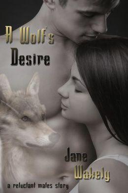 A Wolf's Desire