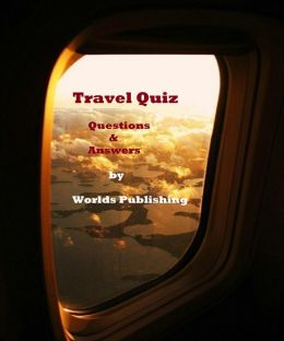 Travel Quiz Questions & Answers