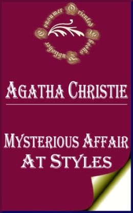 Mysterious Affair at Styles by Agatha Christie